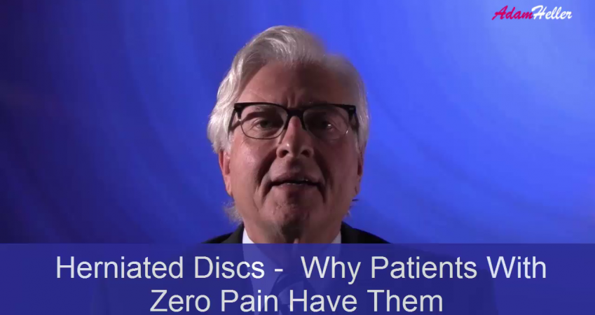 Herniated Discs –  Why Patients With Zero Pain Have Them
